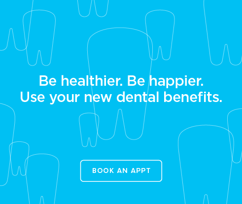 Be Heathier, Be Happier. Use your new dental benefits. - Daniels Modern Dentistry